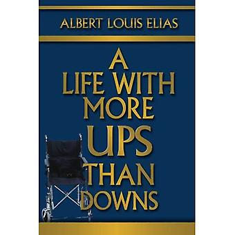A Life with More Ups than Downs