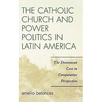 Katholieke Kerk en Machtspolitiek in Latijns-Amerika