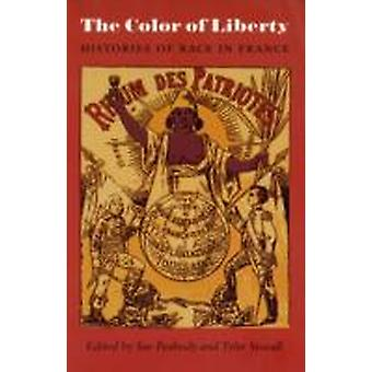 The Color of Liberty by Edited by Sue Peabody & Edited by Tyler Stovall