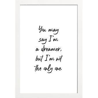 JUNIQE Print - A Dreamer - Motivation Poster in Black & White