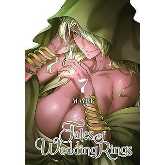 Tales of Wedding Rings, Vol. 7 by Maybe (Paperback, 2019)