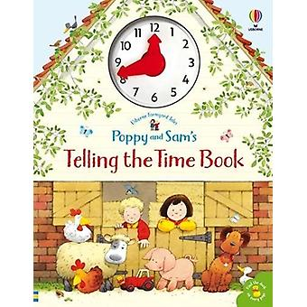 Poppy and Sams Telling the Time Book by Heather Amery