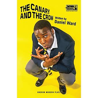The Canary and the Crow by Daniel Ward