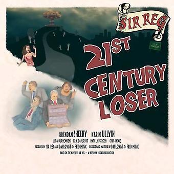 Sir Reg - 21st Century Loser [CD] USA import