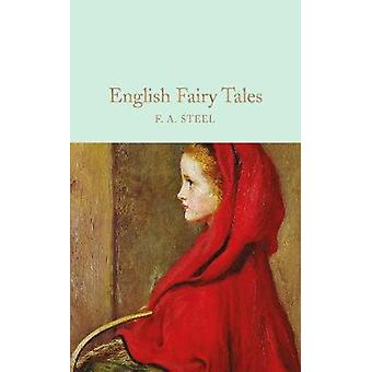 English Fairy Tales by F A Steel