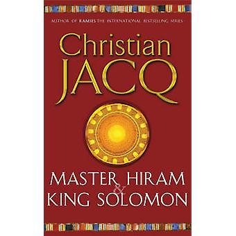 Meister Hiram und König Solomon von Christian Jacq - 9780671028572 Buch