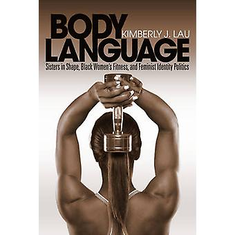 Body Language - Sisters in Shape - Black Women's Fitness - and Feminis