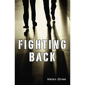 Fighting Back (2nd Revised edition) by Helen Orme - 9781781271865 Book