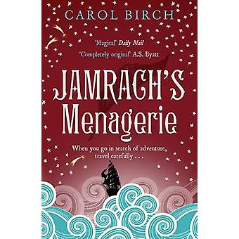 Jamrach's Menagerie (Main) by Carol Birch - 9781847676573 Book