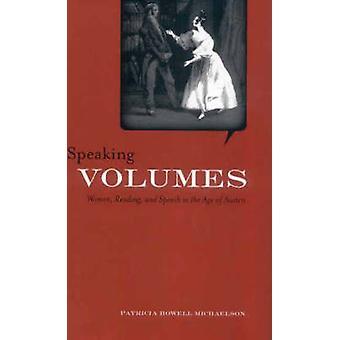 Sprechen Bände - Frauen - lesen- und Rede im Zeitalter der Austen b