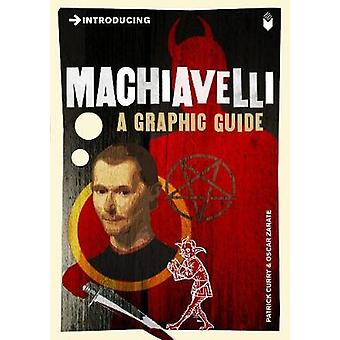 Introducing Machiavelli - A Graphic Guide by Patrick Curry - Oscar Zar