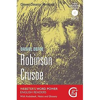 Robinson Crusoe - Abridged and Retold with Notes and Free Audiobook by