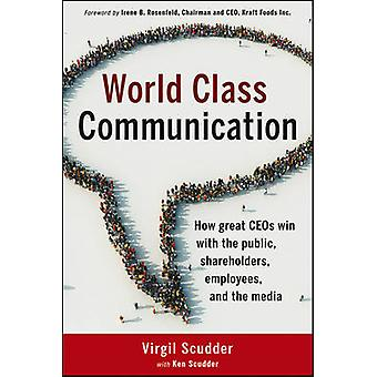 World Class Communication - How Great CEO's Win with the Public - Shar