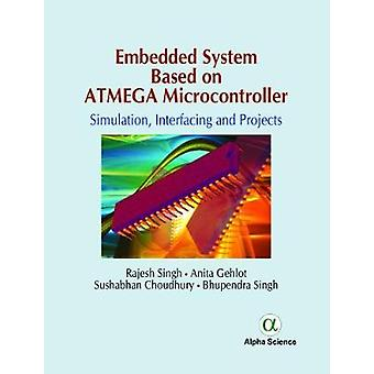Embedded System Based on Atmega Microcontroller - Simulation - Interfa