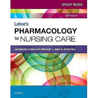 Study Guide for Lehne's Pharmacology for Nursing Care