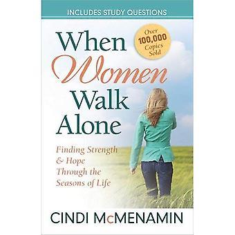 Wanneer vrouwen Walk Alone: Het vinden van kracht en hoop door de seizoenen van het leven