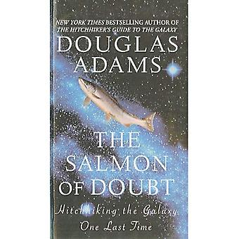Os salmões da dúvida: pegando carona da galáxia, uma última vez
