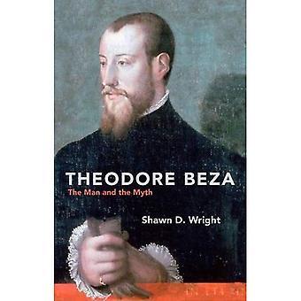 Theodore Beza: Mannen och myten (biografi)
