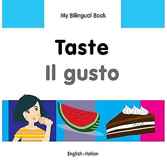 Mijn tweetalige boek - smaak - Italiaans-Engels (mijn tweetalige boeken)