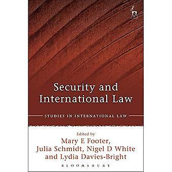 Säkerhet och internationell rätt (studier i internationell rätt)