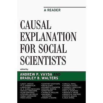 Causal Explanation for Social Scientists A Reader by Vayda & Andrew