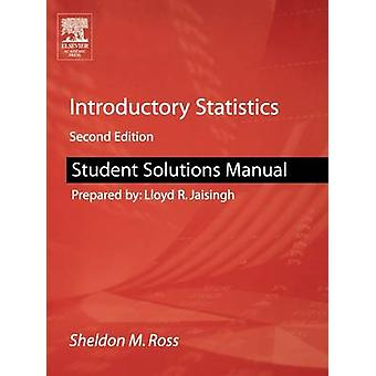 Student Solutions Manual for Introductory Statistics by Ross & Sheldon M.