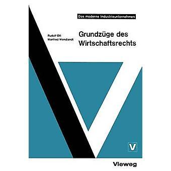 Grundzge des Wirtschaftsrechts by Ott & Rudolf