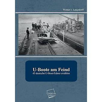 UBoote Am Feind de Langsdorff & Werner V.