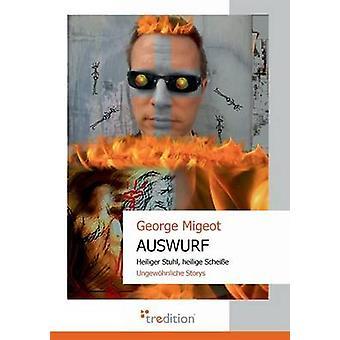 Auswurf av Migeot & George