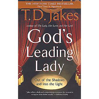 God's Leading Lady - Out of the Shadows and into the Light (Berkley tr