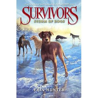 Storm of Dogs by Erin Hunter - 9780606376327 Book