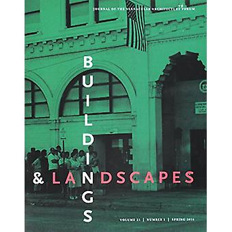Buildings & Landscapes 23.1 - Journal of the Vernacular Architecture F