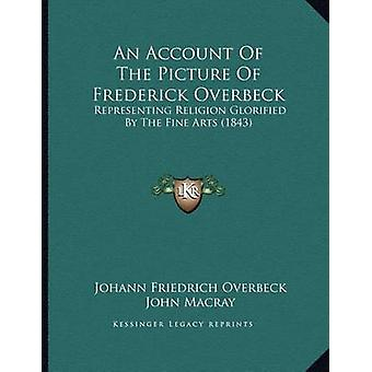 An Account of the Picture of Frederick Overbeck - Representing Religio