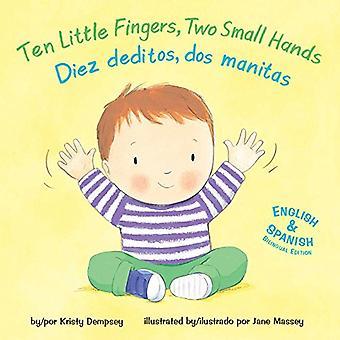 Ten Little Fingers - Two Small Hands/Diez Deditos - DOS Manita by Kri