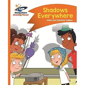 Reading Planet - Shadows Everywhere - Orange - Comet Street Kids by Ad