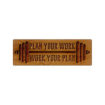 Grindstore Plan Your Work Slim Tin Sign
