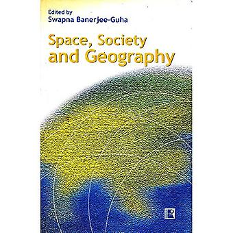 Geografia, sociedade e espaço