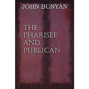 De pharisee en Publican door Bunyan & John & Jr.