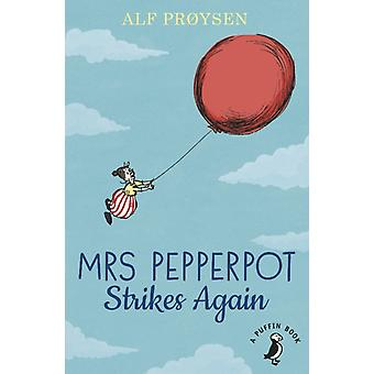 Mrs Pepperpot Strikes Again by Alf Proysen
