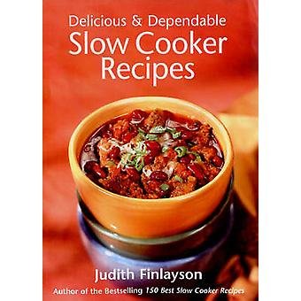 Delicious and Dependable Slow Cooker Recipes by Judith Finlayson - 97