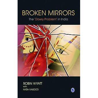 Broken Mirrors de Robin Wyatt