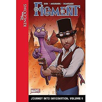 Figment: Journey Into Imagination: Volume 5