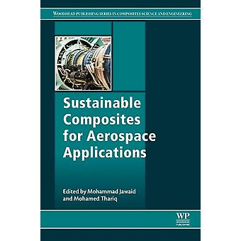 Sustainable Composites for Aerospace Applications by Jawaid & Mohammad
