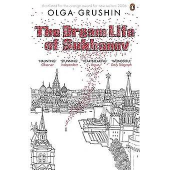 A Vida dos Sonhos de Sukhanov por Olga Grushin