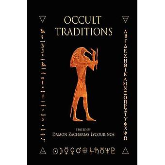 Occult Traditions by Lycourinos & Damon Lycourinos