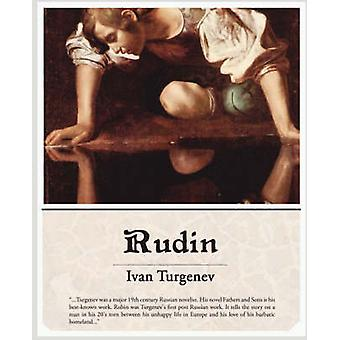 Rudin par Turgenev et Ivan Sergeevich