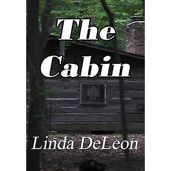 The Cabin by DeLeon & Linda