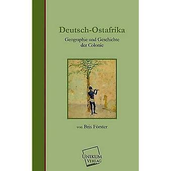 DeutschOstafrika by Forster & Brix