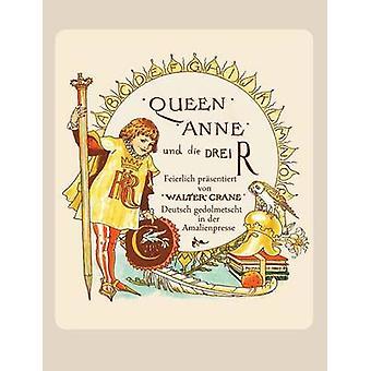 Queen Anne und die Drei REin  Bilderbuch in zwei Sprachen by Polentz & Wolfgang von