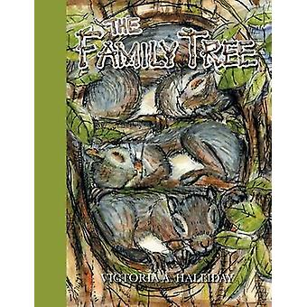 The Family Tree by Halliday & Victoria A.